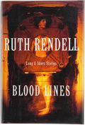Books:First Editions, Ruth Rendell. Blood Lines. Long and Short Stories.New York: Crown Publishers, Inc., [1996]. First American edit...