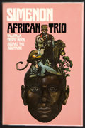 Books:First Editions, Georges Simenon. African Trio. Talatala. Tropic Moon.Aboard the Aquitaine. New York London: A Helen and Kurt Wo...