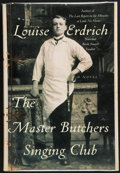 Books:First Editions, Louise Erdrich. The Master Butchers Singing Club. [NewYork]: HarperCollins Publishers, [2003]. First edition. Accom...