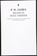 Books:First Editions, P. D. James. Death in Holy Orders. [London]: Faber andFaber, [2001]. Uncorrected proof of the first edition. Publis...