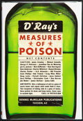 Books:First Editions, Dennis McMillan, editor. Measures of Poison. [Tucson,Arizona]: Dennis McMillan Publications, 2002. First edition. P...