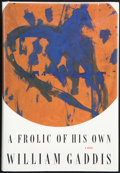 Books:First Editions, William Gaddis. A Frolic of His Own. A Novel. NewYork, et al.: Poseidon Press, [1994]. First edition. Publisher...