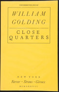 Books:First Editions, William Golding. Close Quarters. New York: Farrar StrausGiroux, 1987. Uncorrected proof of the first edition. Publi...
