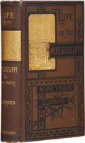 Books:Signed Editions, Mark Twain. Two First Editions Related to Life on theMississippi, including: Boston: James R. Osgood and Co...
