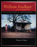 Books:First Editions, Thomas S. Hines. William Faulkner and the Tangible Past.The Architecture of Yoknapatawpha. Berkeley Los Angeles...