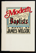 Books:Signed Editions, James Wilcox. Modern Baptists. Garden City, New York: Doubleday & Company, Inc., 1983. First edition. Signed by th...