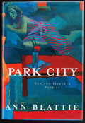 Books:Signed Editions, Ann Beattie. Park City. New and Selected Stories. New York: Alfred A. Knopf, 1998. First edition. Signed b...