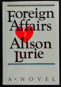 Books:First Editions, Alison Lurie. Foreign Affairs. New York: Random House,[1984]. First Random House edition. Publisher's original bind...