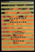 Books:First Editions, Susanna Moore. Sleeping Beauties. New York: Alfred A. Knopf,1993. First edition. Publisher's original binding and d...