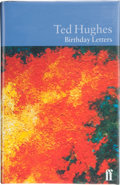 Books:Signed Editions, Ted Hughes. Birthday Letters. [London]: Faber and Faber, [1998]. First edition. Publisher's original binding and dus...