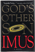 Books:First Editions, Don Imus. God's Other Son. A Novel. New York, et al.:Simon & Schuster, [1994]. First edition. Publisher's origi...