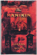Books:First Editions, Joanna Scott. The Manikin. A Novel. New York: HenryHolt and Company, [1996]. First edition. Publisher' original...
