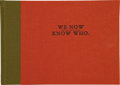 Books:Signed Editions, Dave Eggers, editor. McSweeney's 6. We Now Know Who. [New York]: [McSweeney's], [2001]. First edition. ...