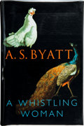 Books:Signed Editions, A. S. Byatt. A Whistling Woman. London: Chatto & Windus, [2002]. First edition. Signed by the author on the titl...