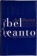Books:Signed Editions, Ann Patchett. Bel Canto. A Novel. [New York]: HarperCollins Publishers, [2001]. First edition. Signed and date...