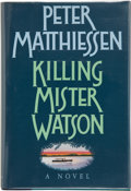 Books:Signed Editions, Peter Matthiessen. Killing Mister Watson. New York: Random House, [1990]. First edition. Signed by the author on t...