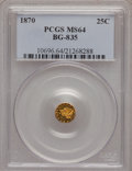 California Fractional Gold: , 1870 25C Liberty Round 25 Cents, BG-835, R.3, MS64 PCGS. PCGSPopulation (7/0). NGC Census: (1/0). (#10696)...