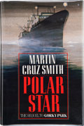 Books:Signed Editions, Martin Cruz Smith. Polar Star. New York: Random House, [1989]. First trade edition. Signed by the author on the ti...