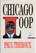 Books:Signed Editions, Paul Theroux. Chicago Loop. New York: Random House, [1991]. First American edition. Signed by the author on the ti...