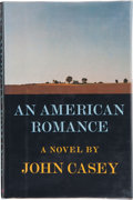 Books:Signed Editions, John Casey. An American Romance. New York: Atheneum, 1977. First edition. Signed by the author on the title page...