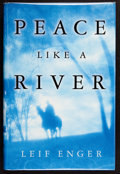 Books:Signed Editions, Leif Enger. Peace Like a River. New York: Atlantic Monthly Press, [2001]. First edition. Signed and dated in Washi...