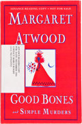 Books:Signed Editions, Margaret Atwood. Good Bones and Simple Minds. Illustrated by the author. New York, et al.: Nan A. Talese / Doubleday...