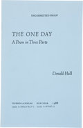 Books:Signed Editions, Donald Hall. The One Day. A Poem in Three Parts. New York: Ticknor & Fields, 1988. Uncorrected proof of the firs...