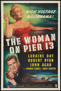 "The Woman on Pier 13 (RKO, 1950). One Sheet (27"" X 41""). Film Noir"