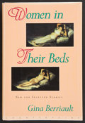 Books:First Editions, Gina Berriault. Women in Their Beds. New and SelectedStories. Washington, D. C.: Counterpoint, [1996]. First ed...