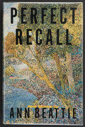 Books:First Editions, Ann Beattie. Perfect Recall. New Stories. New York,et al.: Scribner, [2001]. First edition. Publisher's origina...