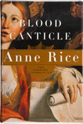 Books:Signed Editions, Anne Rice. Blood Canticle. The Vampire Chronicles. New York Toronto: Alfred A. Knopf, 2003. First edition. Sig...
