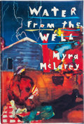 Books:First Editions, Myra McLarey. Water From the Well. New York: The AtlanticMonthly Press, [1995]. First edition. Publisher's original...