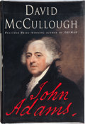 Books:Signed Editions, David McCullough. John Adams. New York, et al.: Simon & Schuster, [2001]. First edition, first printing. Signed an...