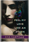 Books:Signed Editions, Ana Castillo. Peel My Love Like an Onion. A Novel. New York, et al.: Doubleday, [1999]. First edition. Signed ...