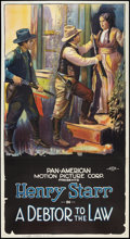 """Movie Posters:Western, A Debtor to the Law (Pan American, 1919). Three Sheet (41"""" X 81"""").Western.. ..."""