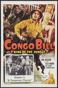 "Movie Posters:Serial, Congo Bill (Columbia, R-1957). One Sheet (27"" X 41"") Chapter 11 -- ""A Desperate Chance."" Serial.. ..."