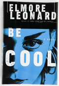 Books:First Editions, Elmore Leonard. Be Cool. New York: Delacorte Press, 1999.First edition. Publisher's original binding and dust j...