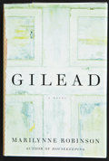 Books:Signed Editions, Marilynne Robinson. Gilead. New York: Farrar Straus Giroux, [2004]. First edition. Signed by the author on the tit...