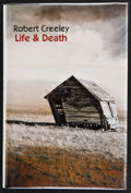 Books:Signed Editions, Robert Creeley. Life & Death. [New York]: A New Directions Book, [1998]. First edition. Signed by the author on ...
