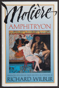 Books:Signed Editions, Jean Baptiste Poquelin de Molière. Amphitryon. Translated into English verse and with an afterword by Richard Wilbur...