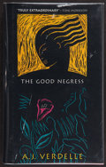 Books:Signed Editions, A. J. Verdelle. The Good Negress. [Chapel Hill, North Carolina]: Algonquin Books of Chapel Hill, 1995. First edition...