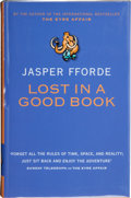 Books:Signed Editions, Jasper Fforde. Lost in a Good Book. [London]: Hodder & Stoughton, [2002]. First edition. Signed by the author on...