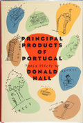 Books:Signed Editions, Donald Hall. Principal Products of Portugal. Prose Pieces. Boston: Beacon Press, [1995]. First edition. Signed...