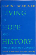 Books:Signed Editions, Nadine Gordimer. Living in Hope and History. Notes From Our Century. New York: Farrar Straus Giroux, [1999]. Fir...