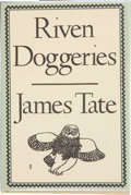 Books:Signed Editions, James Tate. Riven Doggeries. New York: The Ecco Press, [1979]. First edition. Signed by the author on the title pa...