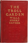 Books:First Editions, Willa Sibert Cather. The Troll Garden. New York: McClure,Phillips & Co., 1905. First edition, first printing. Red c...