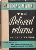 Books:First Editions, Thomas Mann. The Beloved Returns. Lotte in Weimar.Translated from the German by H. T. Lowe-Porter. New York: Al...