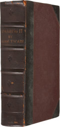 Books:First Editions, [Samuel Clemens]: Mark Twain. Roughing It. Hartford, Conn.:American Publishing Company, 1872. First American editio...