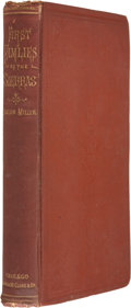 Books:First Editions, Joaquin Miller. First Fam'lies of the Sierras. Chicago:Jansen, McClurg & Co., 1876. First American edition. Red clo...