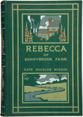 Books:First Editions, Kate Douglas Wiggin. Rebecca of Sunnybrook Farm. Boston andNew York: Houghton, Mifflin and Company, 1903. First edi...